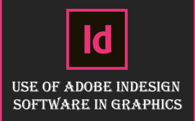 Use of Adobe Indesign Software in Graphics